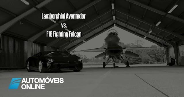 Será que Lamborghini Aventador vence F-16 Fighting Falcon
