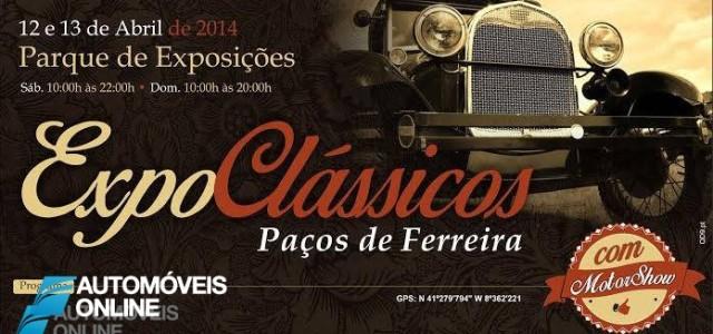 Expo Clássicos & Motorshow de Paços de Ferreira 2014