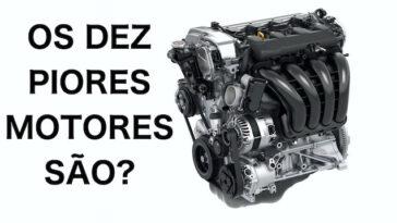 Sabe quais são os 10 piores motores de automóveis?