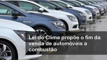 Lei do Clima propõe o fim da venda de automóveis a combustão